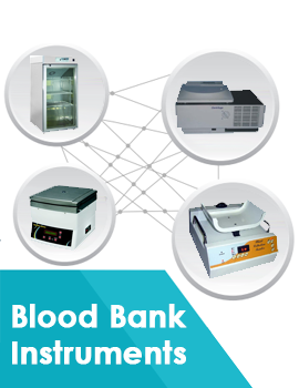 Blood bank Instruments equipment manufacturer, dealer, supplier, exporter